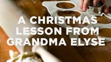 20131126_a-christmas-lesson-from-grandma-elyse_medium_img