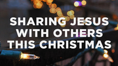 20131210_3-tips-for-sharing-jesus-with-others-this-christmas_medium_img