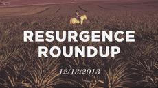 20131213_resurgence-roundup-12-13-13_medium_img