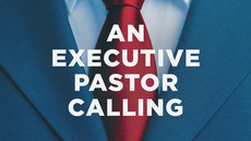 20131223_an-executive-pastor-calling_medium_img
