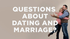 20140109_got-questions-about-dating-and-marriage_medium_img