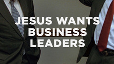 20140122_jesus-wants-business-leaders_medium_img