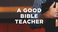 20140203_5-things-to-look-for-in-a-good-bible-teacher_medium_img