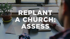 20140205_how-to-replant-a-church-part-2-assessing-your-church-in-4-steps_medium_img