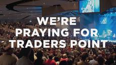 20140209_we-re-praying-for-traders-point_medium_img