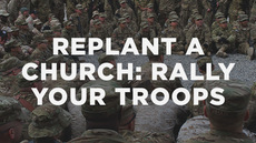 20140306_how-to-replant-a-church-part-5-rally-your-troops_medium_img