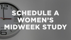 20140312_how-to-schedule-a-women-s-midweek-study_medium_img