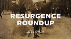 20140314_resurgence-roundup-3-14-14_medium_img