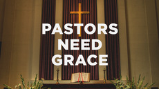 20140317_pastors-need-grace_medium_img