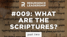 20140325_resurgence-leadership-009-what-are-the-scriptures-part-2_medium_img