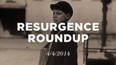 20140404_resurgence-roundup-4-4-14_medium_img
