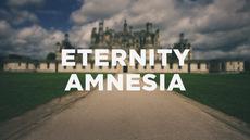 20140421_7-symptoms-of-eternity-amnesia_medium_img