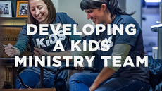 20140430_developing-a-kids-ministry-team_medium_img