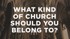 20140512_what-kind-of-church-should-you-belong-to_medium_img