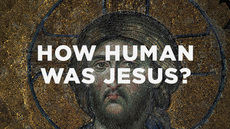 20140522_how-human-was-jesus_medium_img