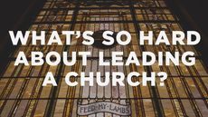 20140522_what-s-so-hard-about-leading-a-church_medium_img