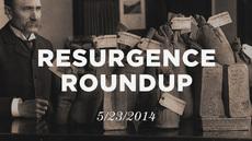 20140523_resurgence-roundup-5-23-14_medium_img