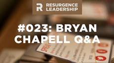 20140701_resurgence-leadership-023-q-a-with-dr-bryan-chapell_medium_img