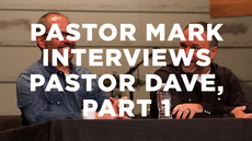 20140702_pastor-mark-interviews-pastor-dave-part-1_medium_img