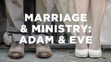 20140718_marriage-and-ministry-adam-eve_medium_img