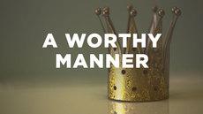 20140828_a-worthy-manner_medium_img