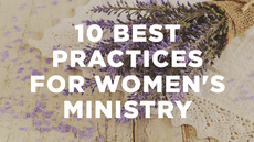 20140903_10-best-practices-in-women-s-ministry_medium_img