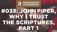 20140909_resurgence-leadership-032-why-i-trust-the-scriptures-part-1_medium_img