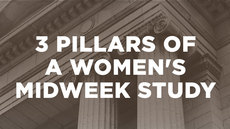 20140910_three-pillars-of-a-women-s-midweek-study-teaching-testimonies-and-table-discussion_medium_img