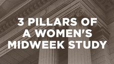 20140910_three-pillars-of-a-women-s-midweek-study-teaching-testimonies-and-table-discussion_medium_img