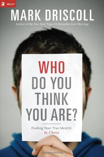 Who Do You Think You Are?: Finding Your True Identity in Christ by NA