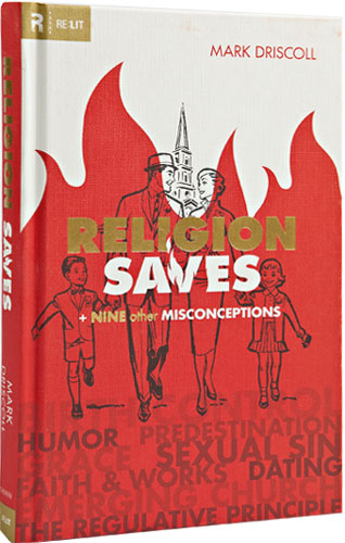 Religion Saves: And Nine Other Misconceptions (Re:Lit) by NA