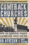 Comeback Churches: How 300 Churches Turned Around and Yours Can, Too by Ed Stetzer, Mike Dodson