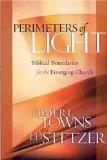 Perimeters of Light by Ed Stetzer, Elmer Towns