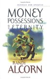 Money, Possessions, and Eternity by Randy Alcorn