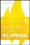 The Holiness of God by R.C. Sproul, R. Sproul