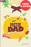 Pastor Dad by Mark Driscoll