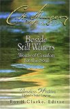 Beside Still Waters Words Of Comfort For The Soul by Charles Spurgeon