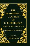 Devotional Classics of C. H. Spurgeon by Charles Spurgeon