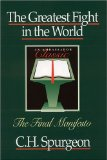 The Greatest Fight in the World: The Final Manifesto (An Ambassador Classics) by Charles Spurgeon