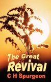 The Great Revival by Charles Spurgeon, C Spurgeon