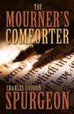 The Mourner's Comforter: Isaiah 61 Explained by Charles Spurgeon