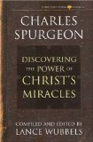 Power of Christ's Miracles by Charles Spurgeon