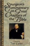 Spurgeon's Commentary on Great Chapters of the Bible by Charles Spurgeon